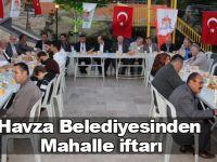Havza Belediyesinden mahalle iftarı