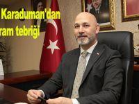 İl Başkanı Karaduman'dan Bayram tebriği