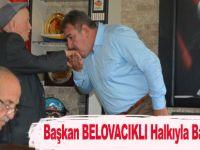 Başkan BELOVACIKLI Halkıyla Bayramlaştı