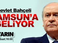 Devlet Bahçeli Samsun'a Geliyor