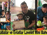Babalar ve Evlatlar Lovelet Mini Bahçem 'de