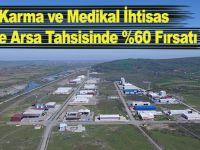 Bafra Karma ve Medikal İhtisas  OSB'de Arsa Tahsisinde %60 Fırsatı