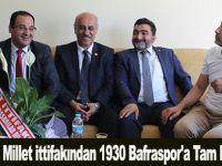 Millet ittifakından 1930 Bafraspor'a Tam Destek Sözü