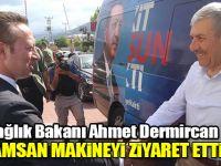 Sağlık Bakanı Ahmet Demircan DAMSAN Makineyi Ziyaret etti