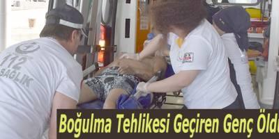 Atakum'da Boğulma Tehlikesi Geçiren Genç Öldü