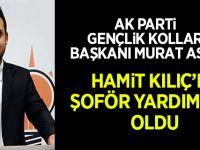 Ak Parti Bafra Gençlik Kolları Başkanı Murat Arslan Hamit Kılıç'ın Şoför yardımcısı oldu