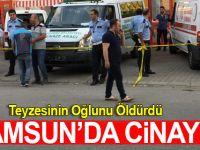 Samsun'da Cinayet Teyzesinin Oğlunu Öldürdü
