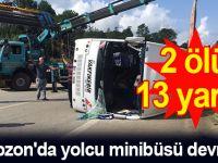 Trabzon'da yolcu minibüsü devrildi: 2 ölü, 13 yaralı