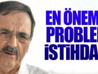 Başkan Şahin: En Önemli Problem İstihdam