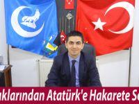 Ülkü Ocaklarından Atatürk'e Hakarete Sert Tepki
