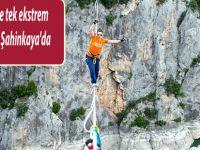 Türkiye'nin ilk ve tek ekstrem sporlar festivali Şahinkaya'da