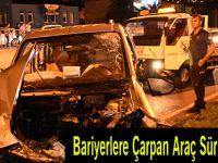 Bariyerlere Çarpan Araç Sürücüsü Öldü