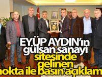 EYÜP AYDIN'ın  gülsan sanayi sitesinde gelinen son nokta ile ilgili basın açıklaması