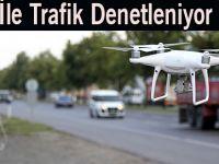 Drone İle Trafik Denetleniyor
