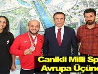Canikli Milli Sporcu Avrupa Üçüncüsü !!!