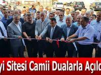 Sanayi Sitesi Camii Dualarla Açıldı