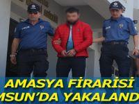 Amasya Firarisi Samsun'da Yakalandı !!!