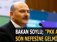 ''PKK ARTIK SON NEFESİNE GELMİŞTİR''