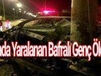 Kazada Yaralanan Bafralı Genç Öldü
