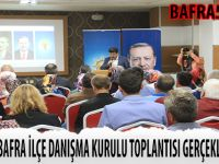 AK PARTİ BAFRA İLÇE DANIŞMA KURULU TOPLANTISI GERÇEKLEŞTİRİLDİ