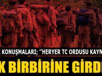 PKK Birbirine Girdi