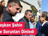 Başkan Şahin Ladik'de Sorunları Dinledi