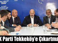 AK Parti Tekkeköy'e Çıkartma Yaptı