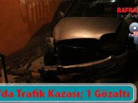 Bafra'da Trafik Kazası; 1 Gözaltı