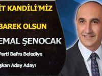 "Av.Kemal Şenocak ;""Mevlit Kandili Mesajı"""
