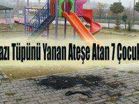 Çakmak Gazı Tüpünü Yanan Ateşe Atan 7 Genç Yaralandı