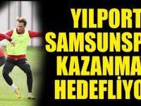 YILPORT SAMSUNSPOR KAZANMAYI HEDEFLİYOR!