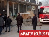 BAFRA'DA YANGIN FACİADAN DÖNÜLDÜ