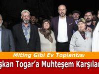 Başkan Togar'a Muhteşem Karşılama