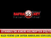 İSTANBUL'DA ASKERİ HELİKOPTER DÜŞTÜ !!!