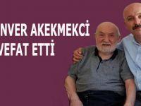 Hacı Enver Akekmekci vefat etti