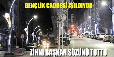 GENÇLİK CADDESİ IŞILDIYOR