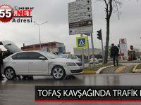 TOFAŞ KAVŞAĞINDA TRAFİK KAZASI