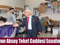 Rızvan Aksoy Tekel Caddesi Esnafını Gezdi