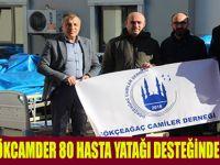 GÖKCAMDER 80 HASTA YATAĞI DESTEĞİNDE BULUNDU