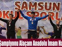 Güreş Şampiyonu Alaçam Anadolu İmam Hatip Lisesi