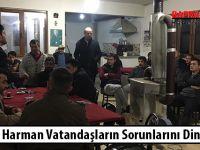 Mustafa Harman Vatandaşların Sorunlarını Dinledi