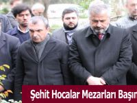 Şehit Hocalar Mezarları Başında Anıldı