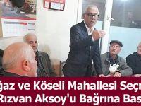 Darboğaz ve Köseli Mahallesi Seçmenleri Rızvan Aksoy'u Bağrına Bastı