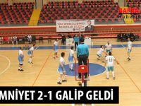 İLÇE EMNİYET 2-1 GALİP GELDİ