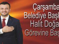 Çarşamba Belediye Başkanı Doğan, Görevine Başladı