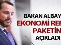 BAKAN ALBAYRAK REFORM PAKETİ AÇIKLADI