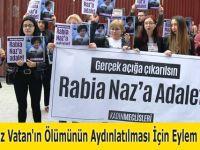 Rabia Naz Vatan'ın Ölümünün Aydınlatılması için Eylem Yaptılar