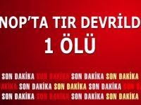 Sinop'ta Tır Devrildi: 1 ölü
