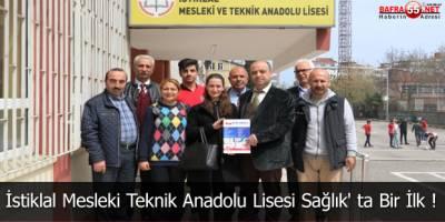 İstiklal Mesleki Teknik Anadolu Lisesi Sağlık' ta Bir İlk !