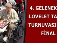 4. GELENEKSEL LOVELET TAVLA TURNUVASINDA FİNAL